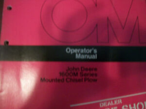 John Deere Operator s Manual 1600m Series Mounted Chisel Plow Issue G5