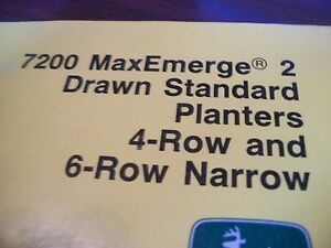 John Deere Operator s Manual 7200 Maxemerge2 Drawn Std Planter 4row