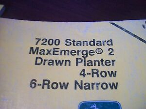 John Deere Operator s Manual 7200 Std Maxemerge 2 Drawn Planter 4row 6row Narrow