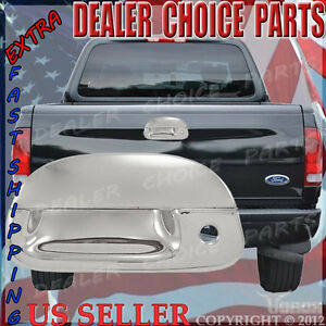 1999 2007 Ford Super Duty Chrome Tailgate Handle Cover W kh