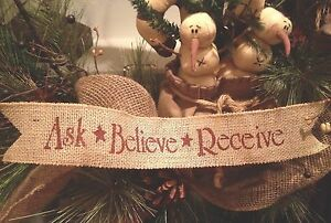 Primitive Christmas Burlap Ribbon Banner Ask Believe Receive Ornament Garland