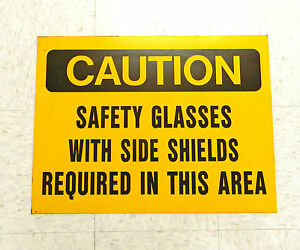 13 Metal 24 X 18 Signs caution Safety Glasses With Side Shields Required