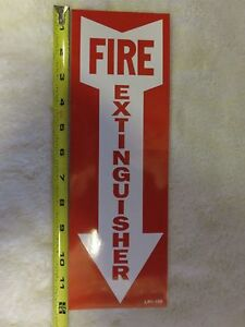 1 sign 4 X 12 Self adhesive Vinyl fire Extinguisher Arrow Sign new