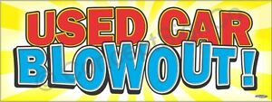 3 x8 Used Car Blowout Banner Large Outdoor Sign Sale Auto Dealership Clearance