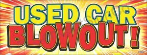 1 5 x4 Used Car Blowout Banner Outdoor Indoor Sign Sale Auto Dealership Special