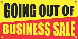 Going Out Of Business Sale 2 x4 Vinyl Retail Banner Sign