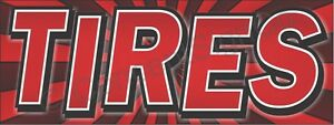 3 x8 Tires Banner Large Outdoor Sign Sale Rims Wheels Auto Shop Repair Used New