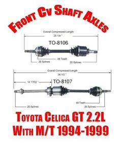 Brand New Front Cv Shaft Axles For Toyota Celica Gt 2 2l With M t 1994 1999