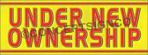 3 x8 Under New Ownership Banner Outdoor Sign Large Business Owner Management