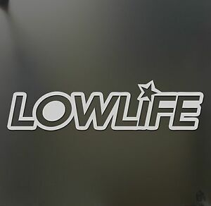 Low Life Star Sticker Funny Race Lowrider Slammed Sticker Jdm Stance Drift Decal