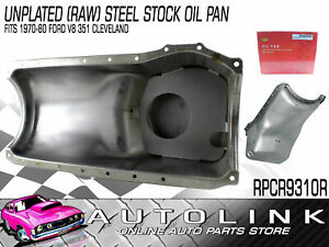 Rpc Unplated Raw Steel Stock Oil Pan Suit 302 351 Cleveland V8 Falcon 1970 80
