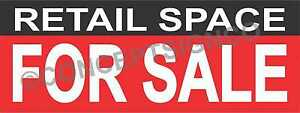 1 5 x4 Retail Space For Sale Banner Outdoor Sign Real Estate Property Business
