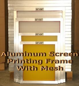 6 Pack 20 X 24 aluminum Frame With 255 Mesh Silk Screen Printing Screens