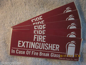 Lot Of 5 fire Extinguisher break Glass Self adhesive Vinyl Signs 2 X 6 New