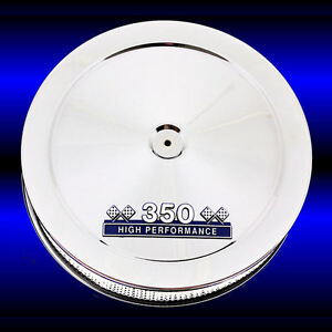 Air Cleaner For Small Block Chevy 350 Engines Chrome With Blue 350 Emblem Sbc