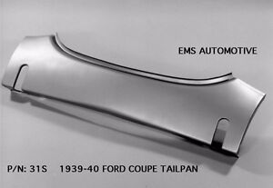 Ford 1939 1940 Coupe Tailpan Tail Pan With Bumper Slots 31s Ems