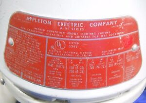 Appleton Vented Explosion Proof Lighting Fixture A 51 Series no Bulb