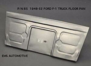 Ford Pickup Truck Panel Delivery Front Floor Pan Board 1948 1952 85 Ems