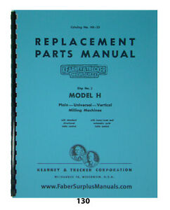 Kearney Trecker Repair Parts Manual For 2 Model H Milling Machine Hr 23 130
