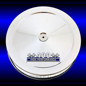 Air Cleaner For 400 Pontiac Engines Chrome With 400 Blue High Performance Emblem