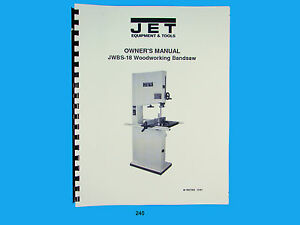 Jet Jwbs 18 Woodworking Band Saw Operators Parts List Manual 240