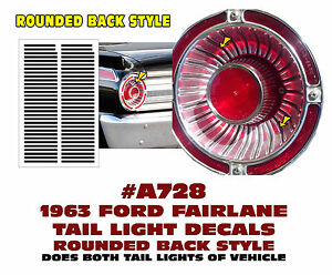 A728 1963 Ford Fairlane Tail Light Decal Sticker Kit Rounded Back Style