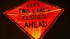 Construction Zone Left Two Lanes Closed Ahead Fluorescent Vinyl Sign 48 X 48