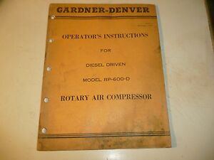 Gardner Denver Rp600d Diesel Driven Rotary Air Compressor Operators Manual