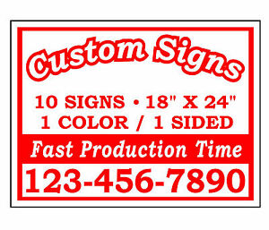 10 18x24 Custom Printed Single Sided Corrugated Plastic Yard Signs No Stands