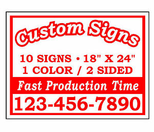 10 18x24 Custom Printed Double Sided Corrugated Plastic Yard Signs No Stands