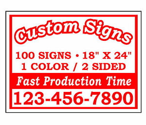 100 18x24 Custom Printed Double Sided Corrugated Plastic Yard Signs No Stands