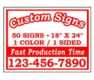 50 18x24 Custom Printed Single Sided Corrugated Plastic Yard Signs No Stands