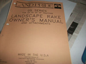 Land Pride Owner s Parts Manual 05 Series For Up To 20 Hp Tractor Landscape Rake