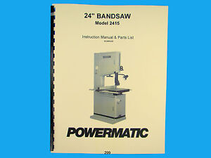 Powermatic Model 2415 24 Woodcutting Band Saw Instruction Parts Manual 299