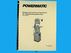 Powermatic Model Pwbs14 14 Woodcutting Band Saw Instruction Parts Manual 298