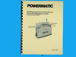 Powermatic Model Pj 882hh 8 Parallelogram Jointer Instruct Parts Manual 284