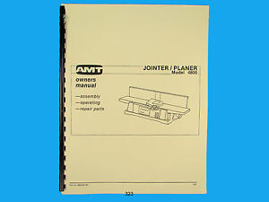 Amt Model 4800 Jointer Planer Owners Operating Parts List Manual 323