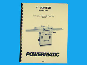 Powermatic Model 60a Jointer Instruction Parts Manual 281