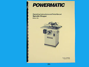Powermatic Model 25a Spindle Shaper Instruction Parts List Manual 265