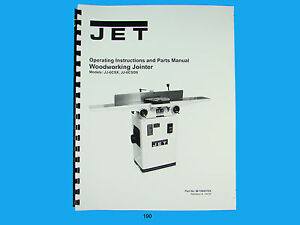 Jet Jj 6csx Jj 6csdx Woodworking Jointer Op Instruct Parts Manual 190