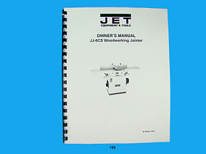 Jet Jj 8cs Woodworking Jointer Owners Manual 188