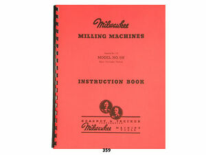Milwaukee Model 5h Milling Machine Instruction Manual 359
