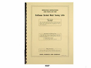 Sears Craftsman 6 Metal Lathe 101 07301 Operation And Parts List Manual 1057