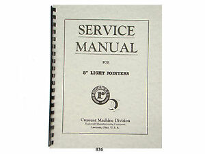 Rockwell Crescent 8 Light Jointer Service And Parts List Manual 836