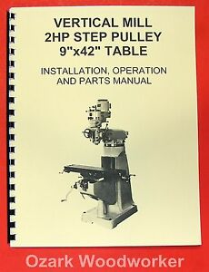 9 X 42 Milling Machine Part Operator s Manual Grizzly jet enco asian 0774
