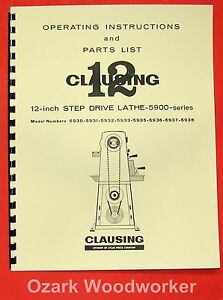 Clausing 12 5900 Series Step pulley Metal Lathe Instruction Part Manual 0138