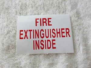 one Self adhesive Vinyl fire Extinguisher Inside Sign 3 X 4 New