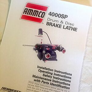 Ammco Operating Parts Maintenance Manual 4000sp Single Pass Brake Lathes
