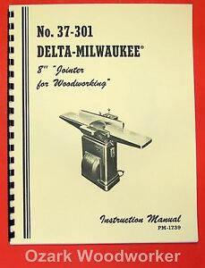 Delta milwaukee 8 Jointer 37 301 Operator s Parts Manual 0242
