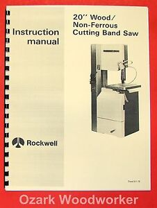 Rockwell 20 Inch Wood non ferrous Metal Band Saw Manual 0601